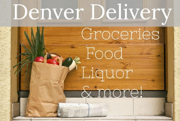 A Guide to Denver Metro Delivery: Groceries, Food, Liquor, and More!