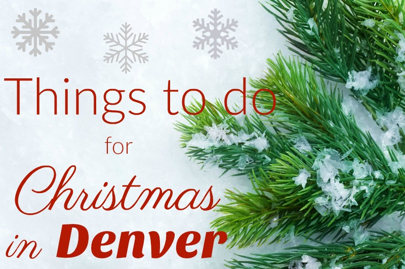 Things to do in Denver for Christmas & Winter!