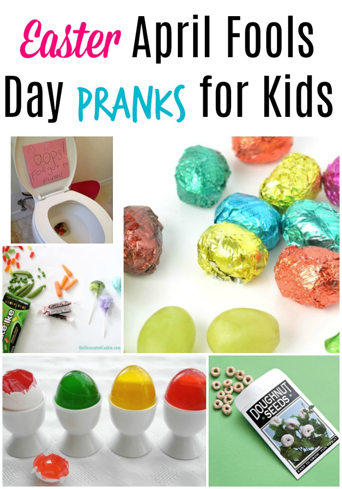 Easter Pranks for April Fools Day