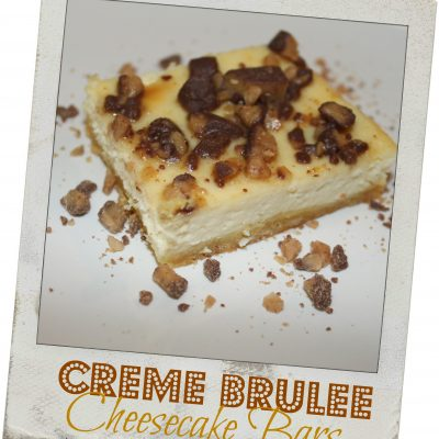 #TemptYourSenses with Creme Brulee Cheesecake Bars