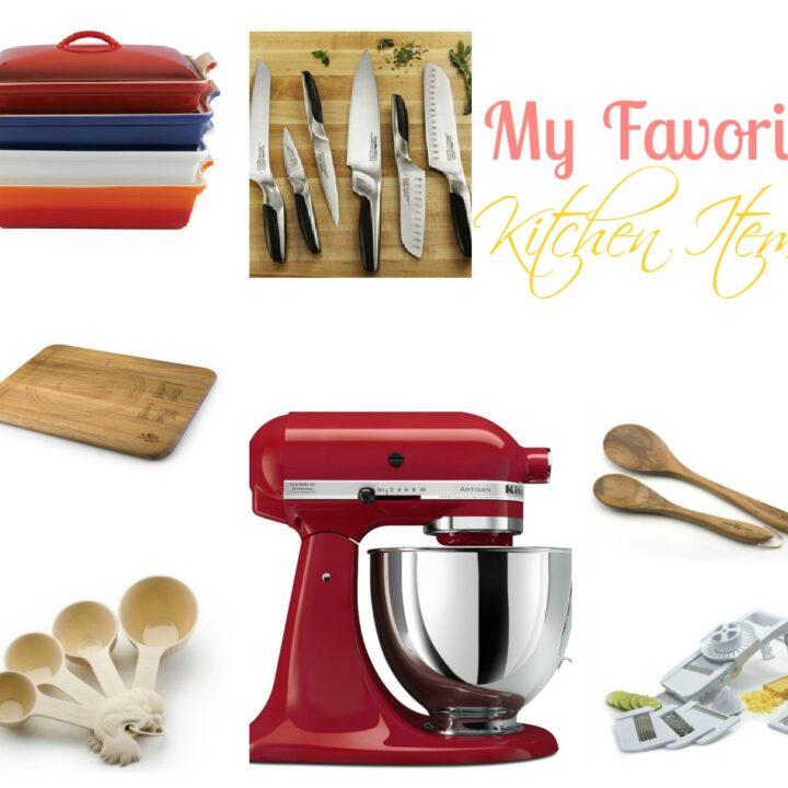 My Favorite Kitchen Items!