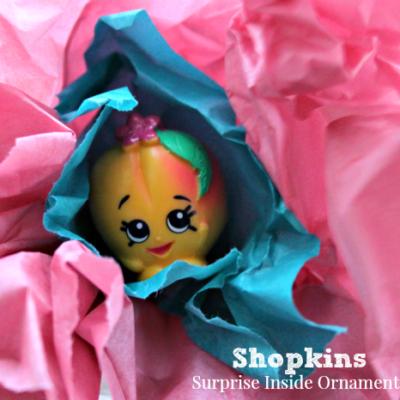 DIY: Surprise Inside Ornaments – Shopkins!