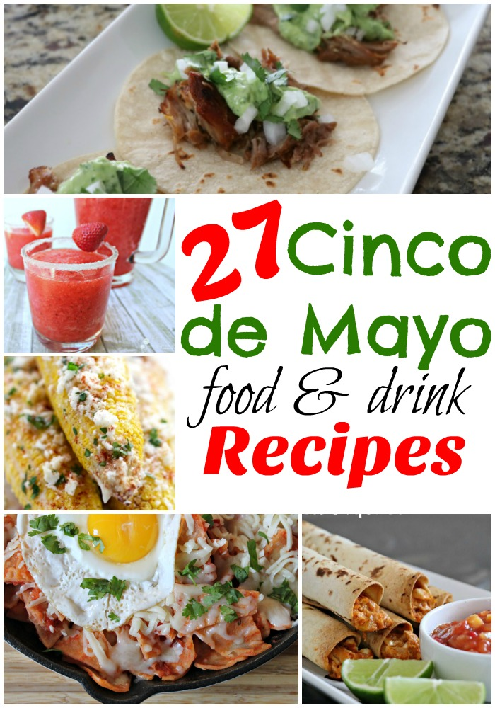 27 Cinco de Mayo Recipes!