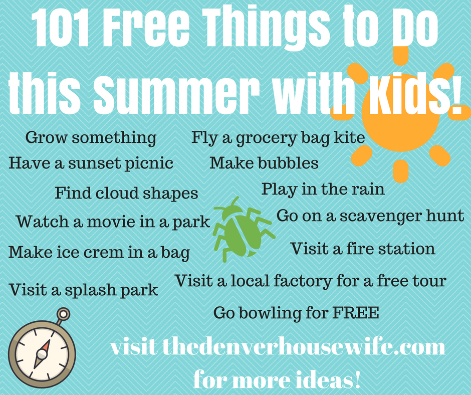 101 Free (or Low Cost) Things To Do This Summer With Kids