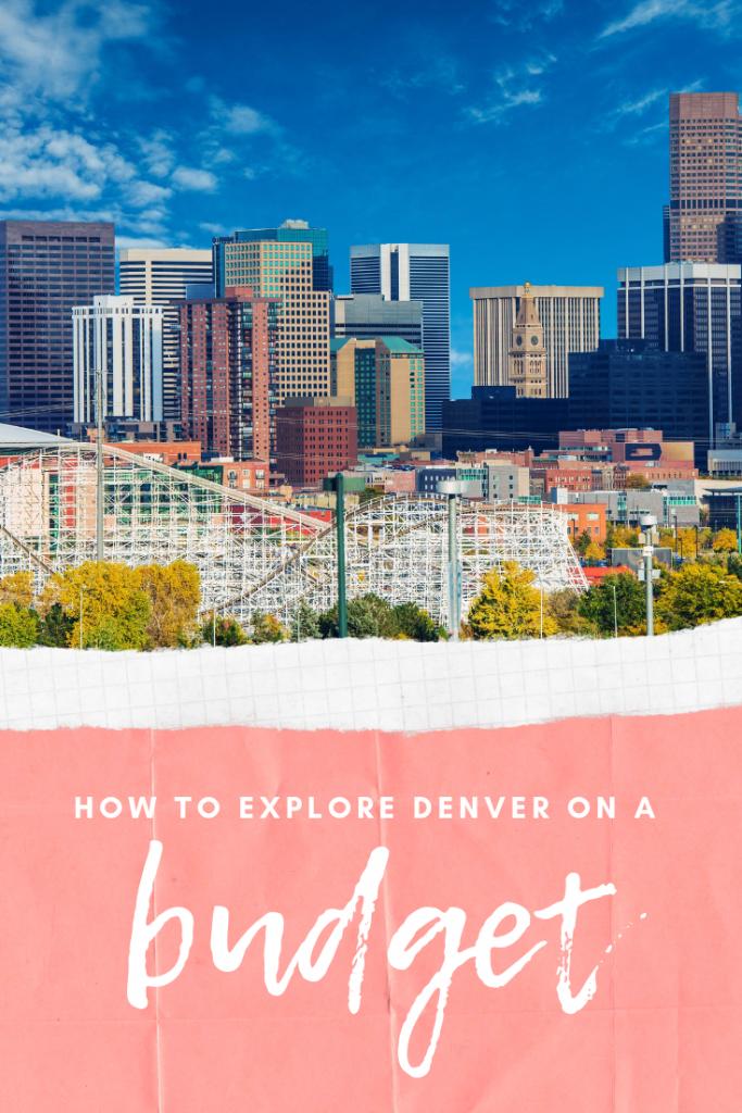 How to explore Denver on a Budget