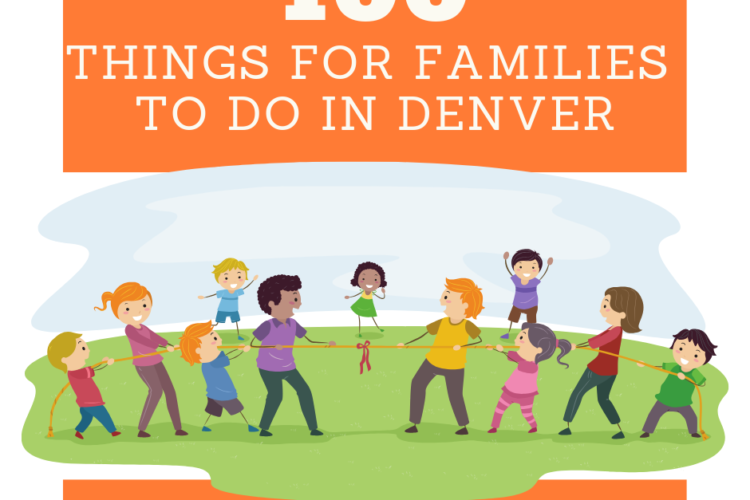 100 Things for Families to do in Denver
