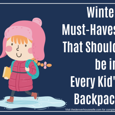 Winter Must-Haves That Should be in Every Kid's Backpack