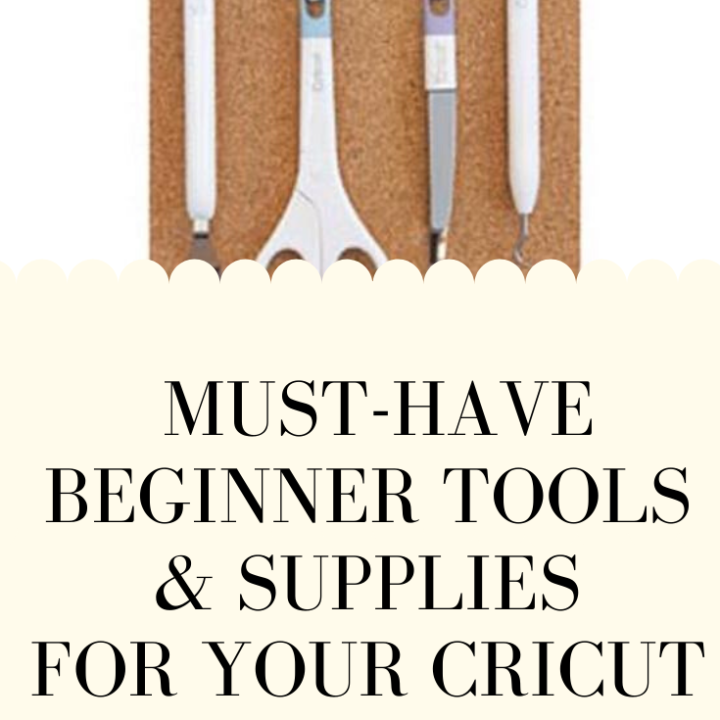 Must-Have Beginner Tools & Supplies for Cricut Explore Air 2