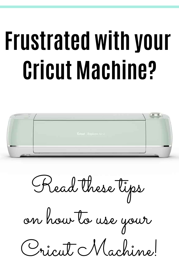 Tips for Learning How to Use your Cricut Machine!