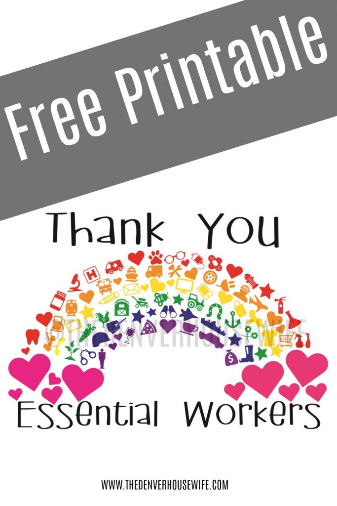 Thank You Essential Workers Rainbow The Denver Housewife