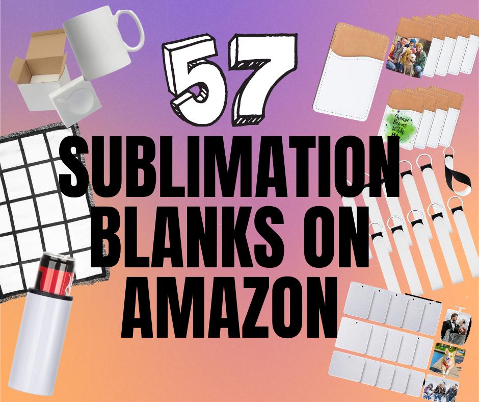 57-Sublimation-Blanks-on-Amazon